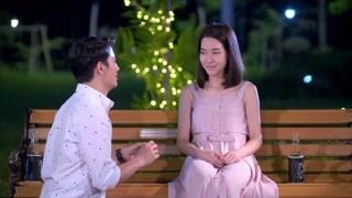 《泰版我可能不会爱你》纳坤向萍慕求婚 一点儿花哨的准备都没有