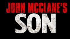 虎胆龙威5 制作特辑之John Mcclane's Son