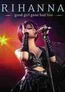 蕾哈娜好女孩坏女孩演唱会