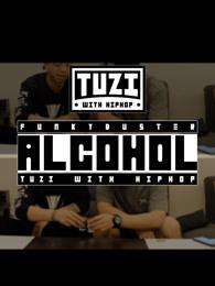 alcohol酒精tuziwithhiphop剧照